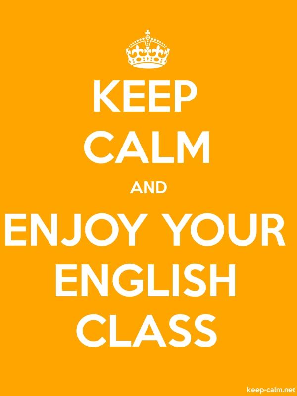 KEEP CALM AND ENJOY YOUR ENGLISH CLASS - white/orange - Default (600x800)