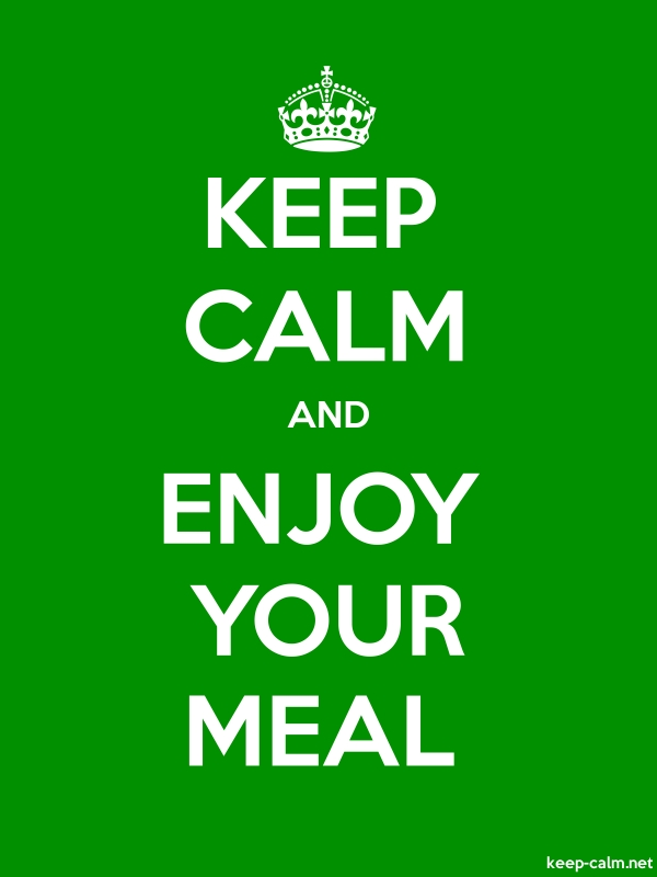 KEEP CALM AND ENJOY YOUR MEAL - white/green - Default (600x800)