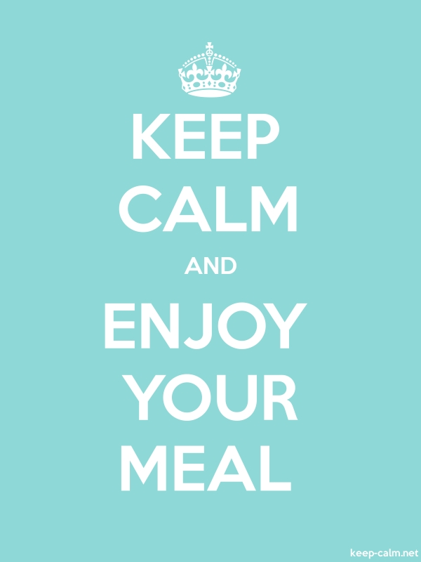 KEEP CALM AND ENJOY YOUR MEAL - white/lightblue - Default (600x800)