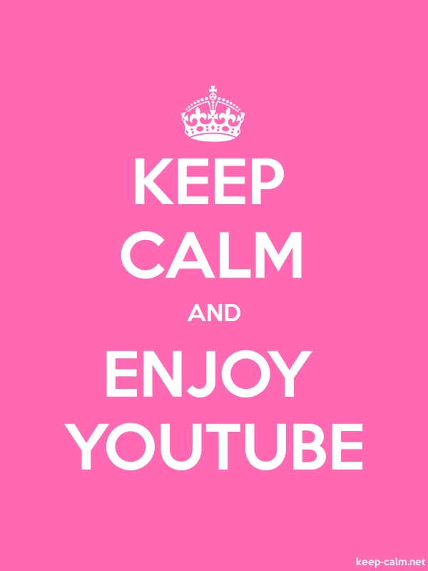 KEEP CALM AND ENJOY YOUTUBE - white/pink - Default (600x800)