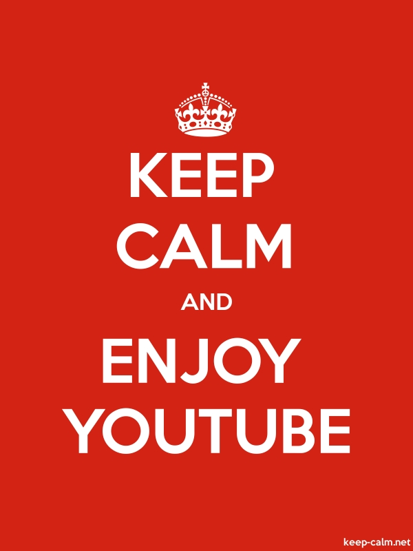 KEEP CALM AND ENJOY YOUTUBE - white/red - Default (600x800)