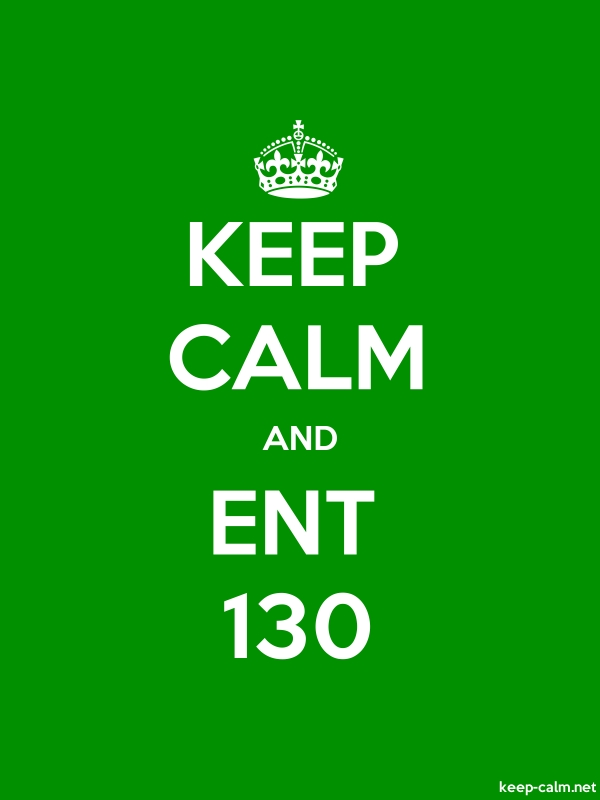 KEEP CALM AND ENT 130 - white/green - Default (600x800)