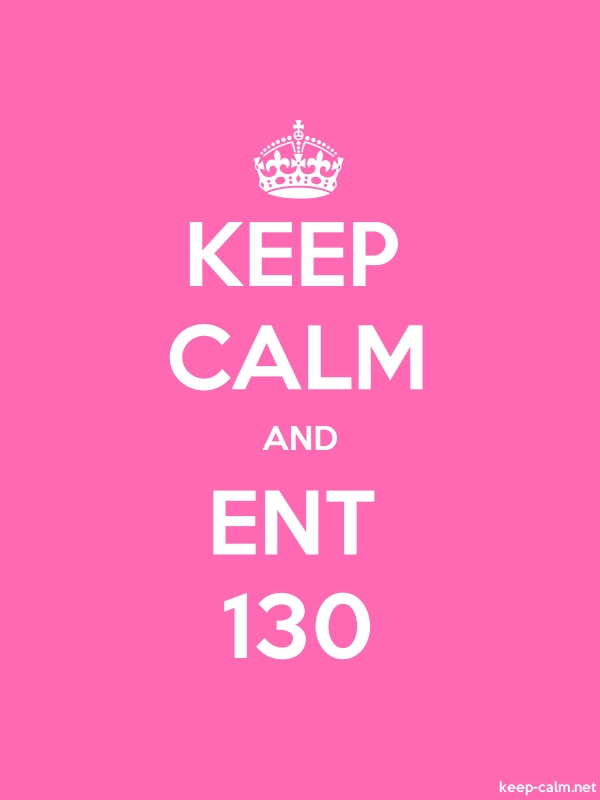 KEEP CALM AND ENT 130 - white/pink - Default (600x800)