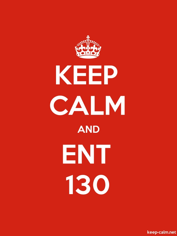 KEEP CALM AND ENT 130 - white/red - Default (600x800)