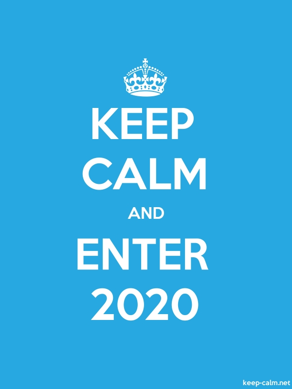 KEEP CALM AND ENTER 2020 - white/blue - Default (600x800)
