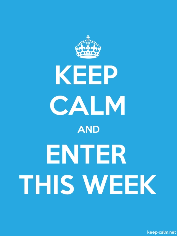KEEP CALM AND ENTER THIS WEEK - white/blue - Default (600x800)