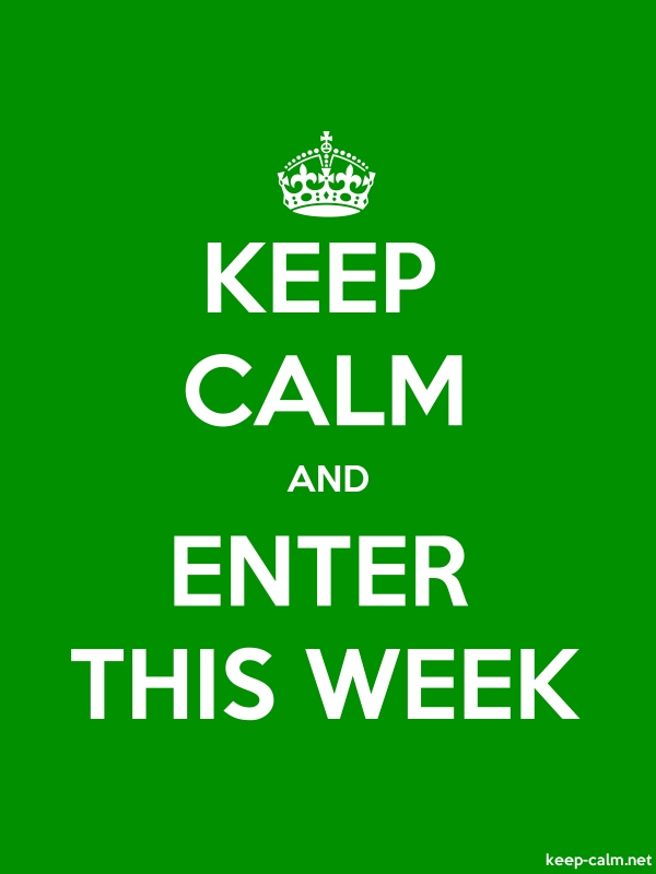 KEEP CALM AND ENTER THIS WEEK - white/green - Default (600x800)