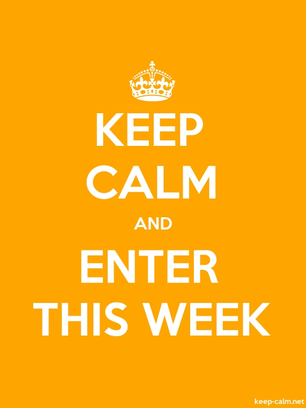 KEEP CALM AND ENTER THIS WEEK - white/orange - Default (600x800)