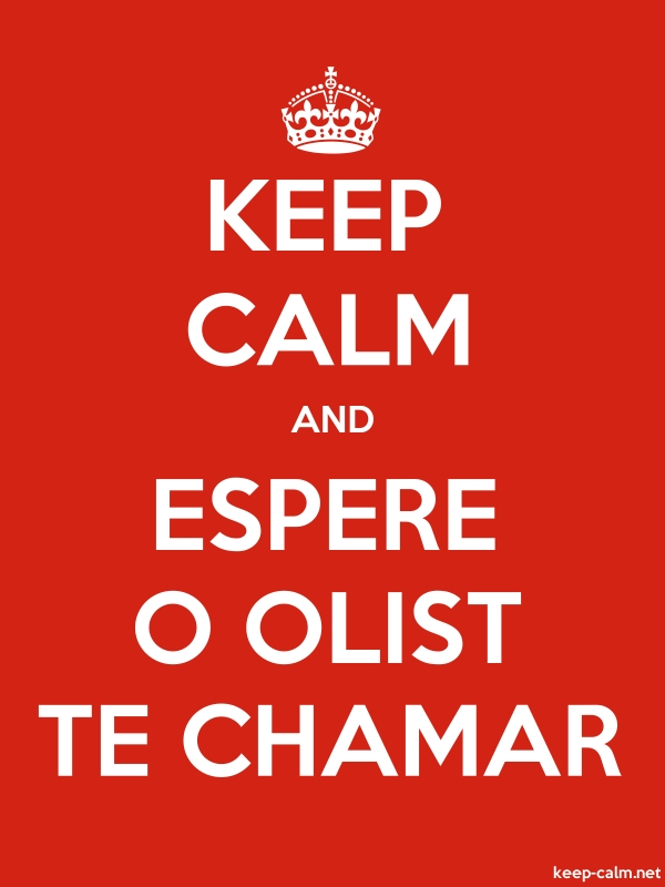 KEEP CALM AND ESPERE O OLIST TE CHAMAR - white/red - Default (600x800)