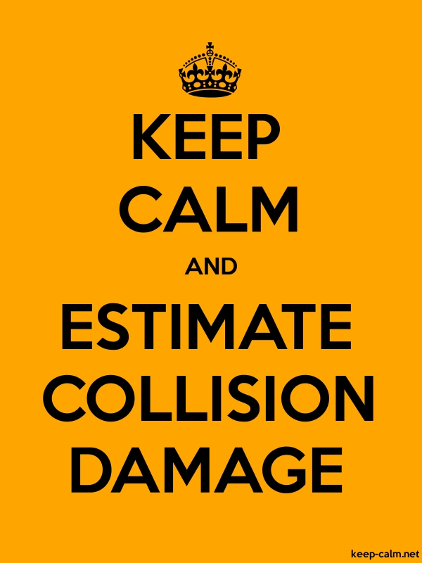 KEEP CALM AND ESTIMATE COLLISION DAMAGE - black/orange - Default (600x800)