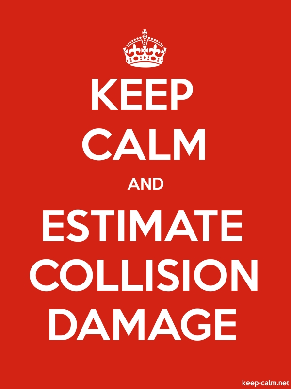 KEEP CALM AND ESTIMATE COLLISION DAMAGE - white/red - Default (600x800)
