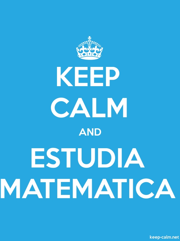 KEEP CALM AND ESTUDIA MATEMATICA - white/blue - Default (600x800)