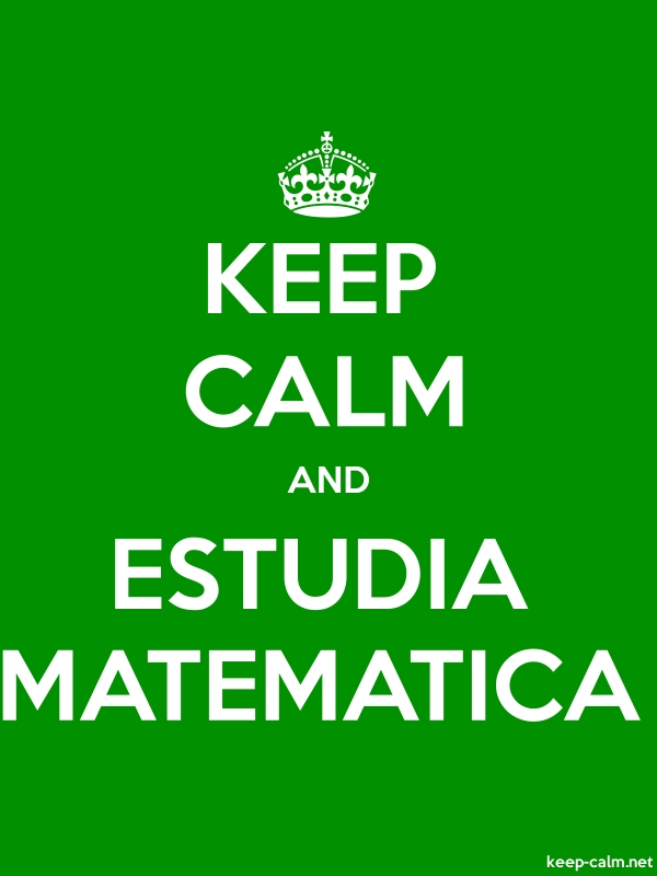 KEEP CALM AND ESTUDIA MATEMATICA - white/green - Default (600x800)