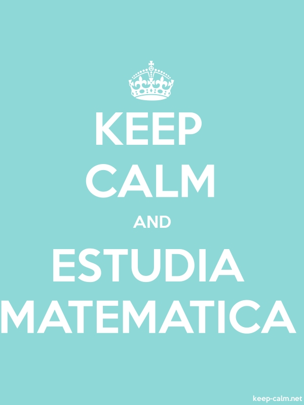 KEEP CALM AND ESTUDIA MATEMATICA - white/lightblue - Default (600x800)