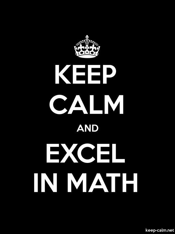 KEEP CALM AND EXCEL IN MATH - white/black - Default (600x800)