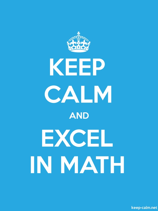 KEEP CALM AND EXCEL IN MATH - white/blue - Default (600x800)
