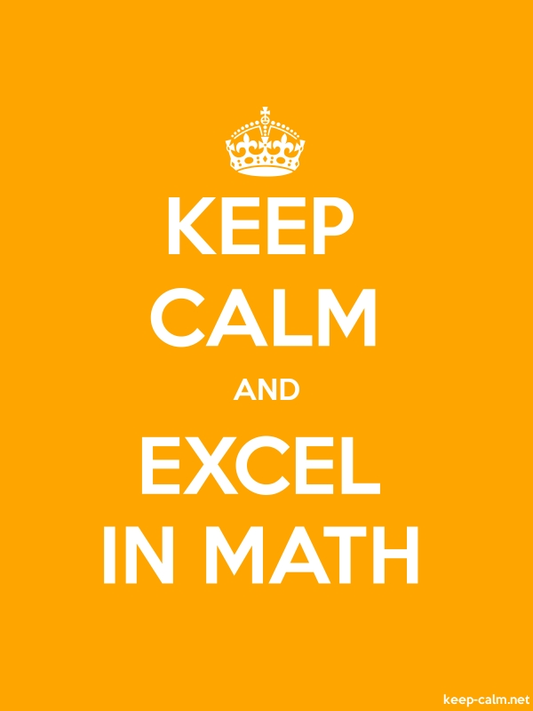KEEP CALM AND EXCEL IN MATH - white/orange - Default (600x800)