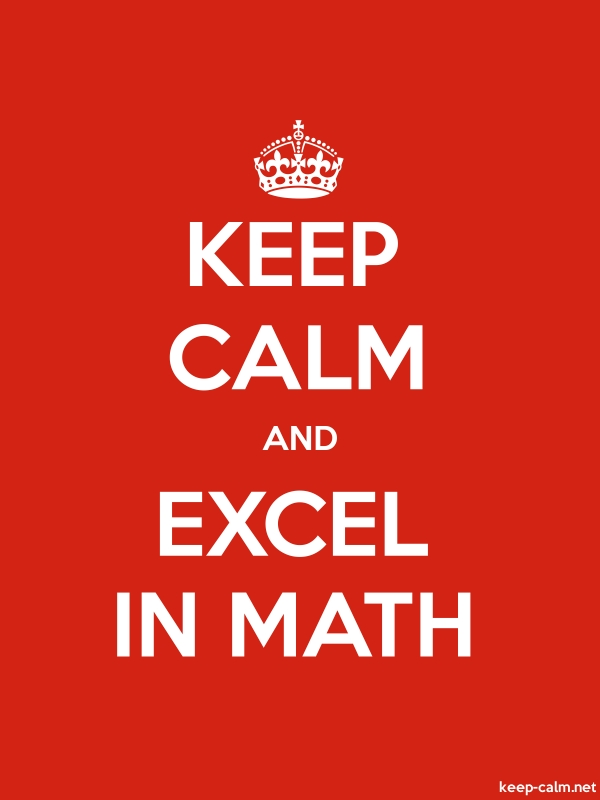KEEP CALM AND EXCEL IN MATH - white/red - Default (600x800)
