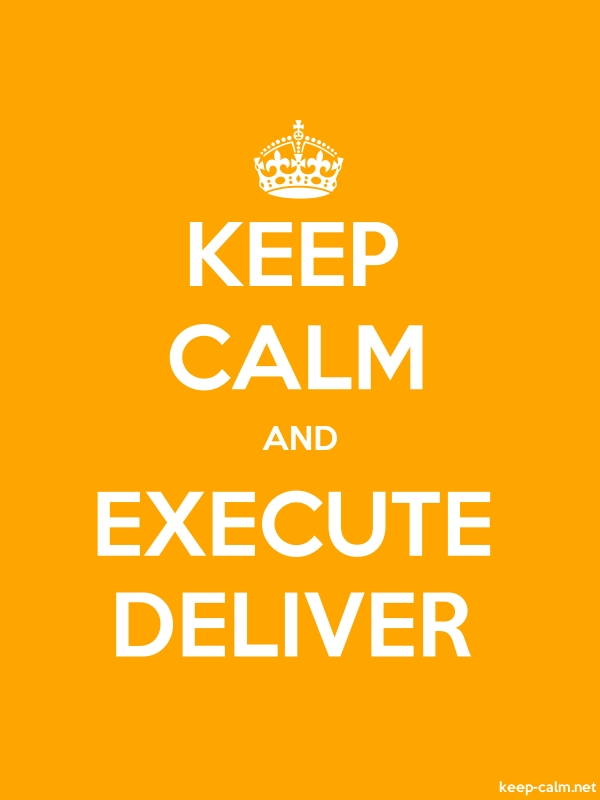 KEEP CALM AND EXECUTE DELIVER - white/orange - Default (600x800)