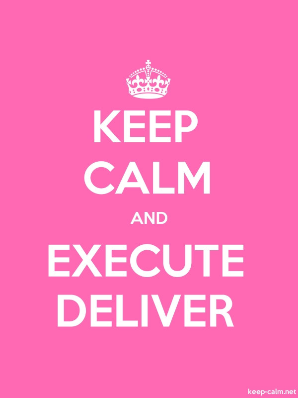 KEEP CALM AND EXECUTE DELIVER - white/pink - Default (600x800)