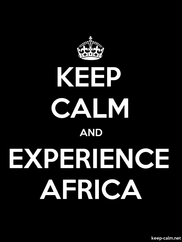 KEEP CALM AND EXPERIENCE AFRICA - white/black - Default (600x800)