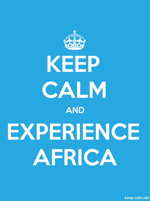 KEEP CALM AND EXPERIENCE AFRICA - white/blue - Default (600x800)