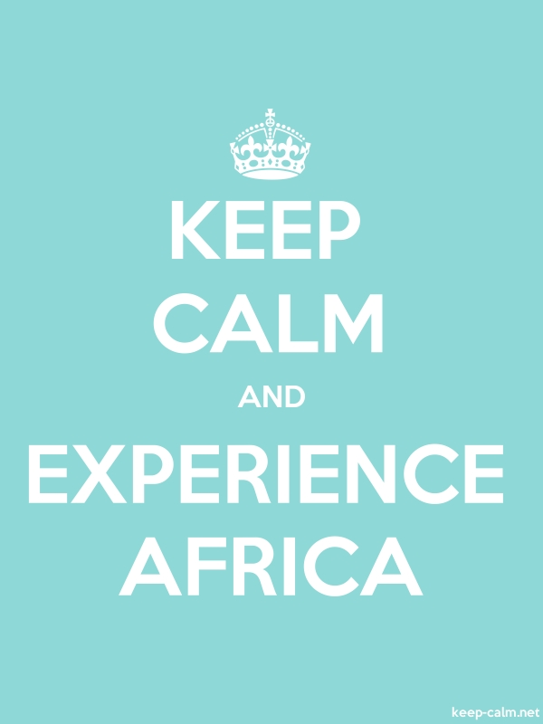 KEEP CALM AND EXPERIENCE AFRICA - white/lightblue - Default (600x800)