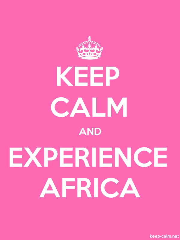 KEEP CALM AND EXPERIENCE AFRICA - white/pink - Default (600x800)