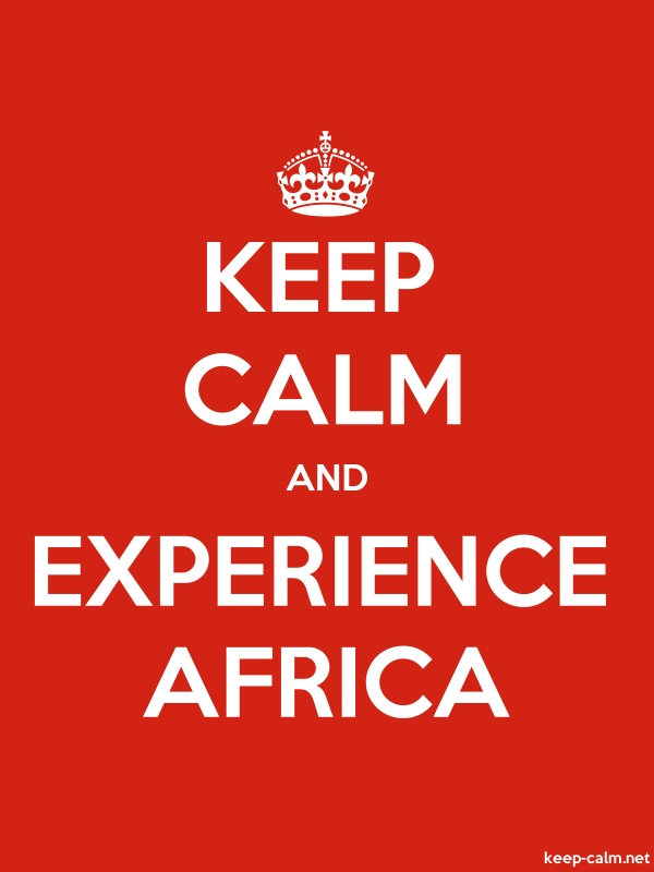 KEEP CALM AND EXPERIENCE AFRICA - white/red - Default (600x800)