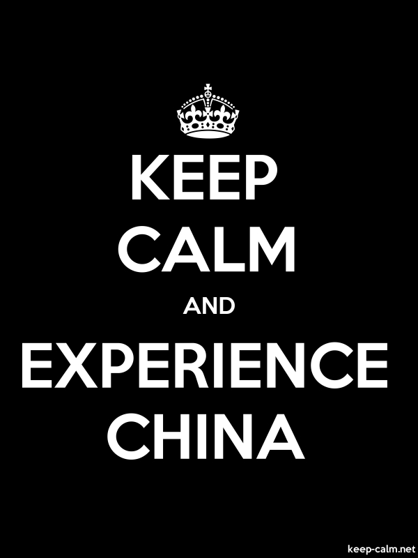 KEEP CALM AND EXPERIENCE CHINA - white/black - Default (600x800)
