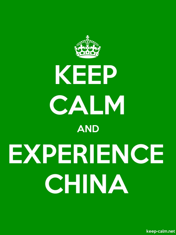 KEEP CALM AND EXPERIENCE CHINA - white/green - Default (600x800)