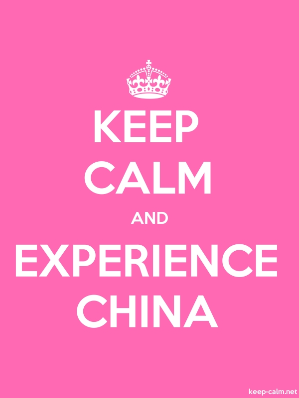 KEEP CALM AND EXPERIENCE CHINA - white/pink - Default (600x800)