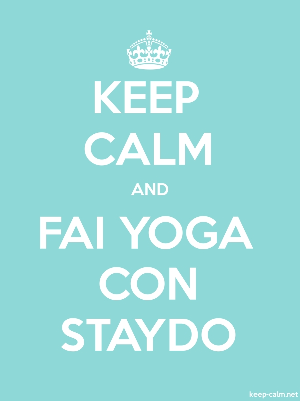 KEEP CALM AND FAI YOGA CON STAYDO - white/lightblue - Default (600x800)