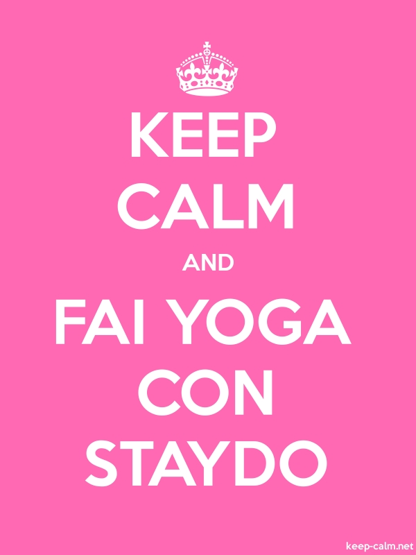 KEEP CALM AND FAI YOGA CON STAYDO - white/pink - Default (600x800)