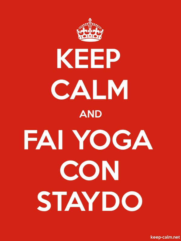 KEEP CALM AND FAI YOGA CON STAYDO - white/red - Default (600x800)