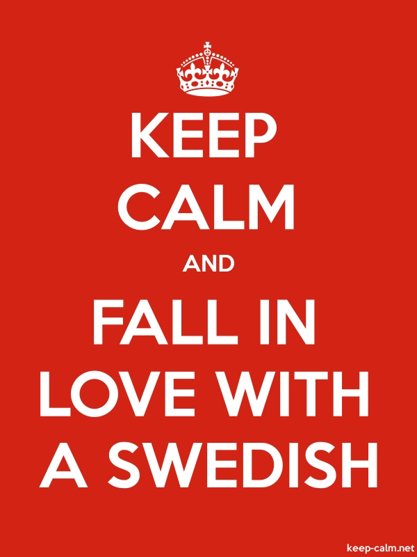 KEEP CALM AND FALL IN LOVE WITH A SWEDISH - white/red - Default (600x800)