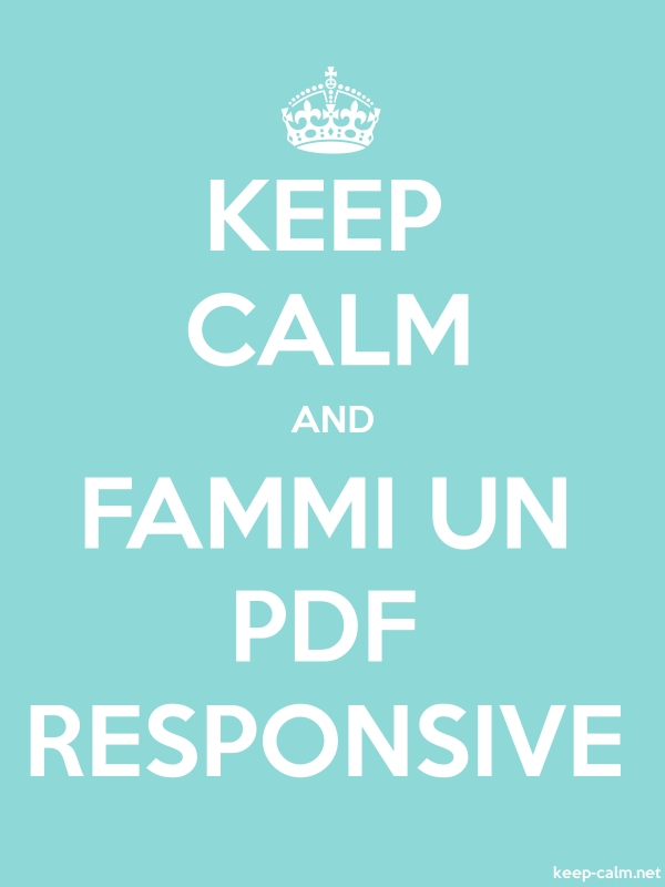 KEEP CALM AND FAMMI UN PDF RESPONSIVE - white/lightblue - Default (600x800)