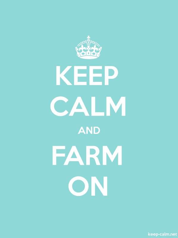 KEEP CALM AND FARM ON - white/lightblue - Default (600x800)