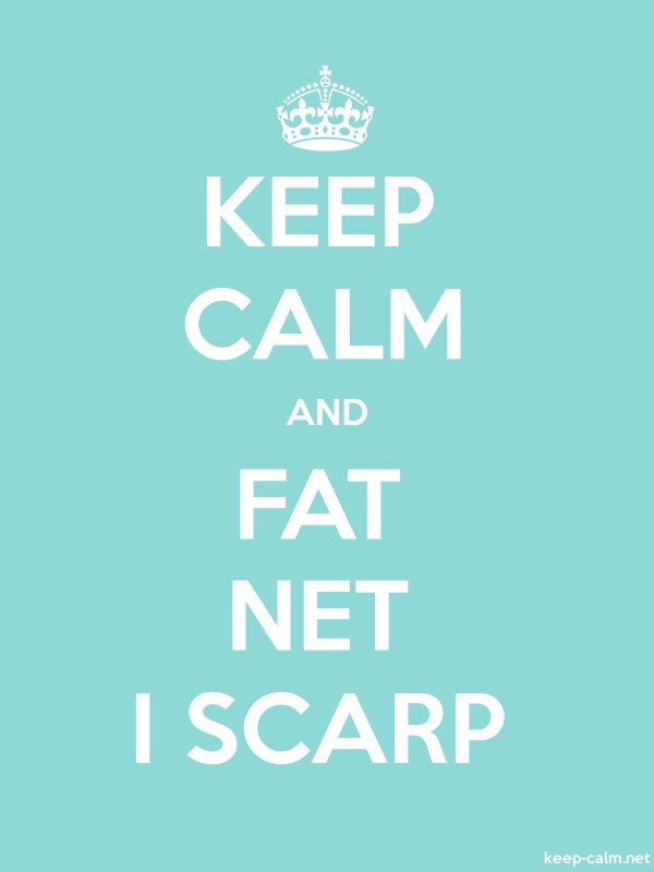KEEP CALM AND FAT NET I SCARP - white/lightblue - Default (600x800)