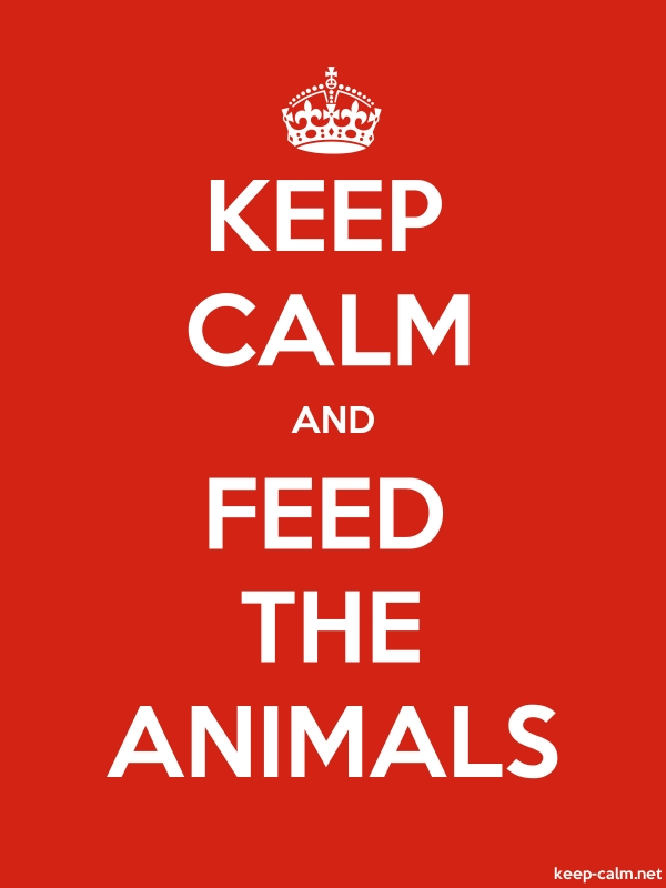 KEEP CALM AND FEED THE ANIMALS - white/red - Default (600x800)