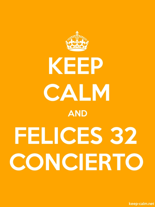 KEEP CALM AND FELICES 32 CONCIERTO - white/orange - Default (600x800)