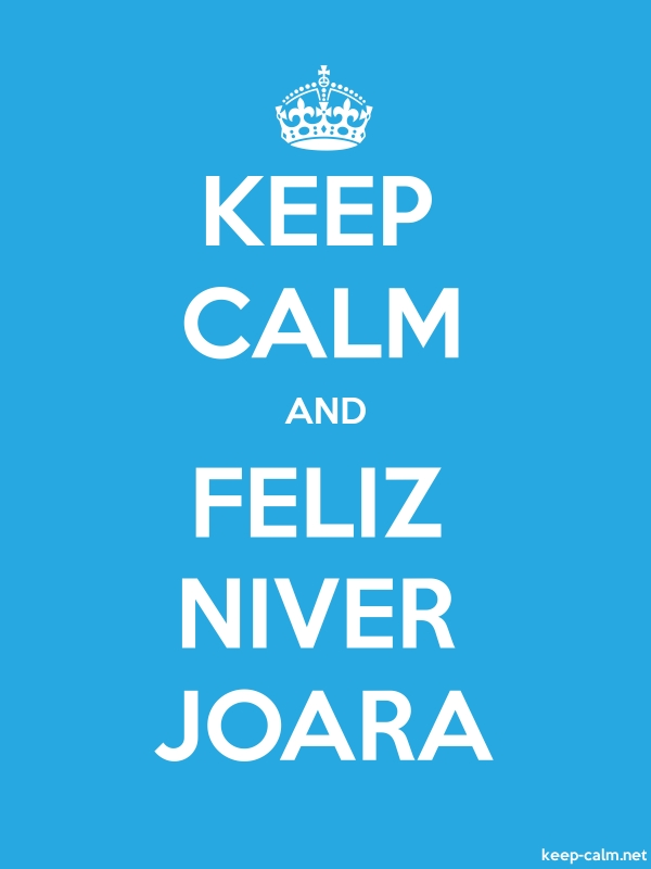 KEEP CALM AND FELIZ NIVER JOARA - white/blue - Default (600x800)