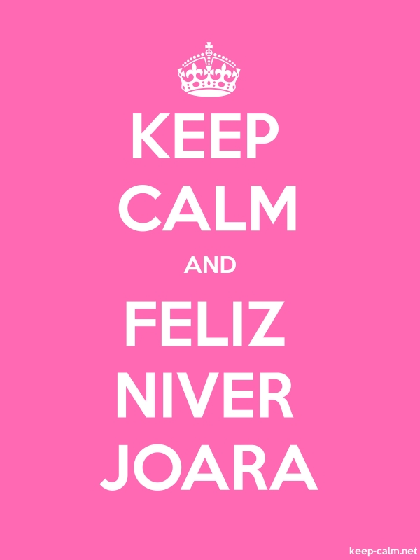 KEEP CALM AND FELIZ NIVER JOARA - white/pink - Default (600x800)