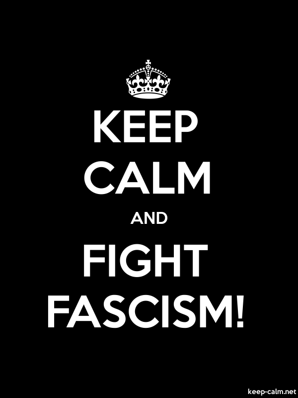 KEEP CALM AND FIGHT FASCISM! - white/black - Default (600x800)