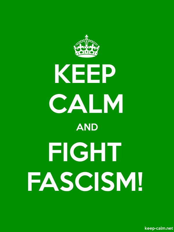 KEEP CALM AND FIGHT FASCISM! - white/green - Default (600x800)