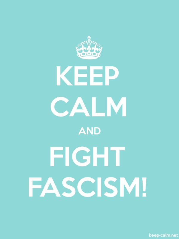 KEEP CALM AND FIGHT FASCISM! - white/lightblue - Default (600x800)