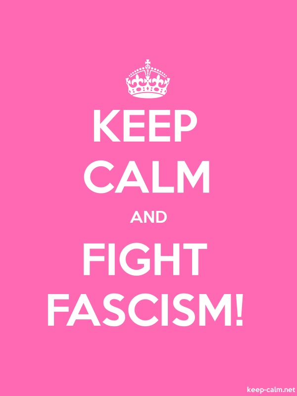 KEEP CALM AND FIGHT FASCISM! - white/pink - Default (600x800)