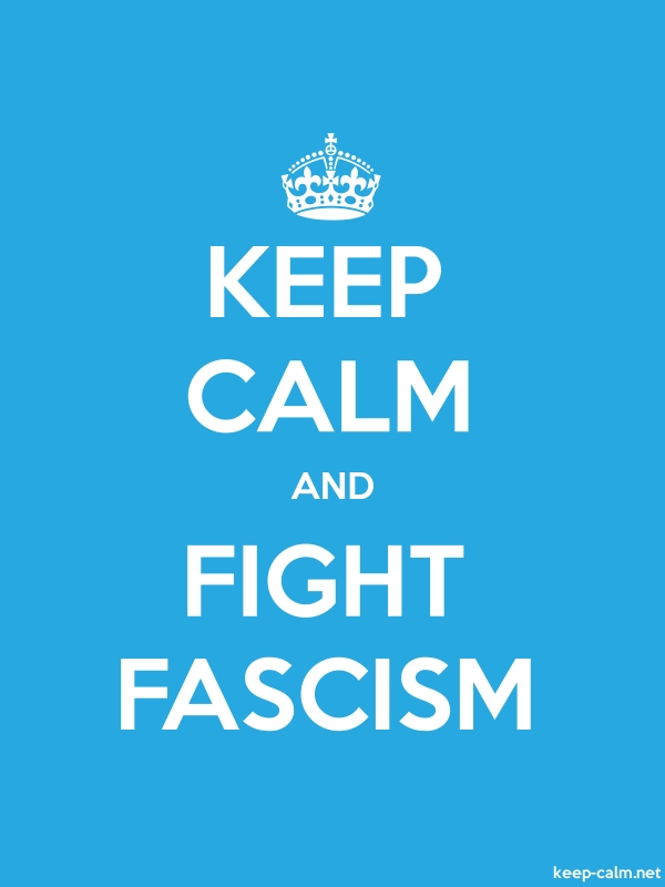 KEEP CALM AND FIGHT FASCISM - white/blue - Default (600x800)
