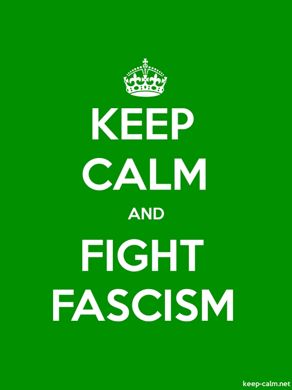 KEEP CALM AND FIGHT FASCISM - white/green - Default (600x800)