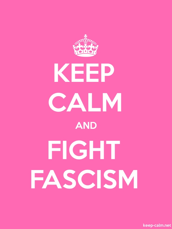 KEEP CALM AND FIGHT FASCISM - white/pink - Default (600x800)